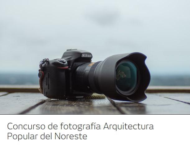 Concurso de fotografía Arquitectura Popular del Noreste