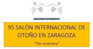 "Concurso Fotográfico 95 SALÓN INTERNACIONAL DE OTOÑO ""The centenary"""