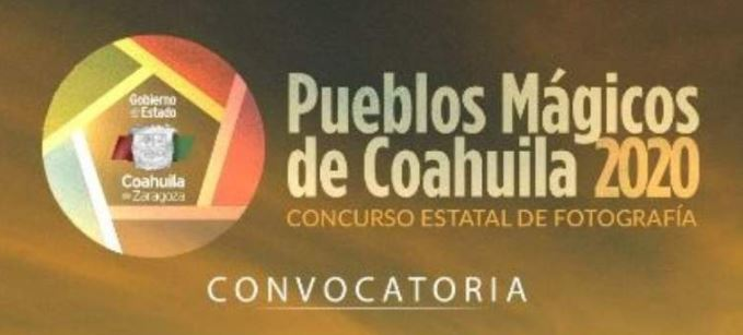 """Concurso Estatal de Fotografía """"Pueblos Mágicos de Coahuila 2020"""""""