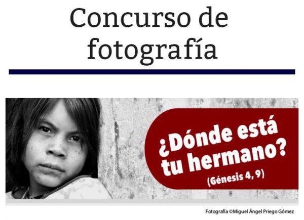 Concurso de Fotografía ¿Dónde está tu hermano?