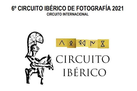 6º CIRCUITO IBÉRICO DE FOTOGRAFÍA 2021 CIRCUITO INTERNACIONAL