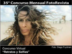 35° Concurso Mensual FotoRevista: Retratos y Selfies