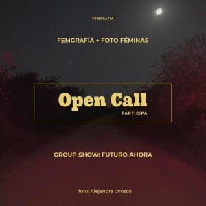 Convocatoria Abierta: Group Show Futuro Ahora