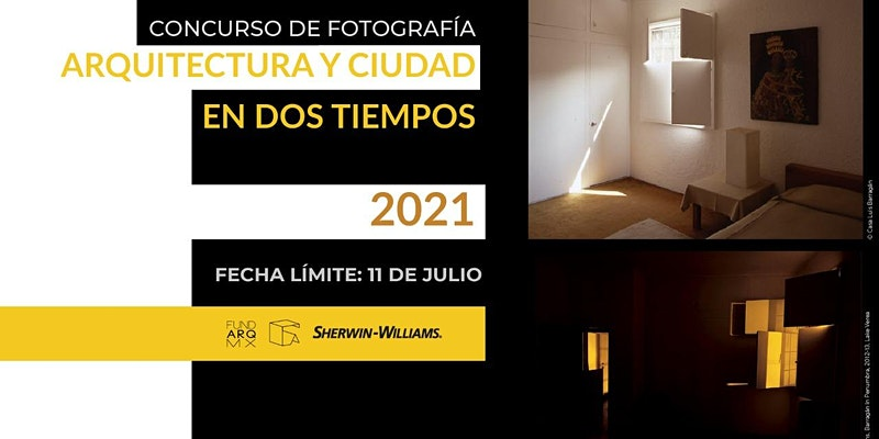 Concurso de Fotografía ARQUITECTURA Y CIUDAD EN DOS TIEMPOS 2021