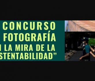 """7° concurso de fotografía """"En la mira de la sustentabilidad"""""""